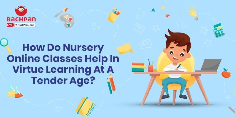 nursery online classes