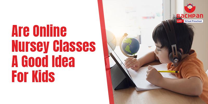 Online Nursery Classes
